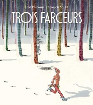 TroisFarceurs_couvBD-site-600x676.jpg