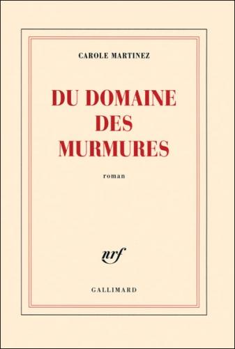 dudomainedesmurmures-carole-martinez-gallimard.jpg