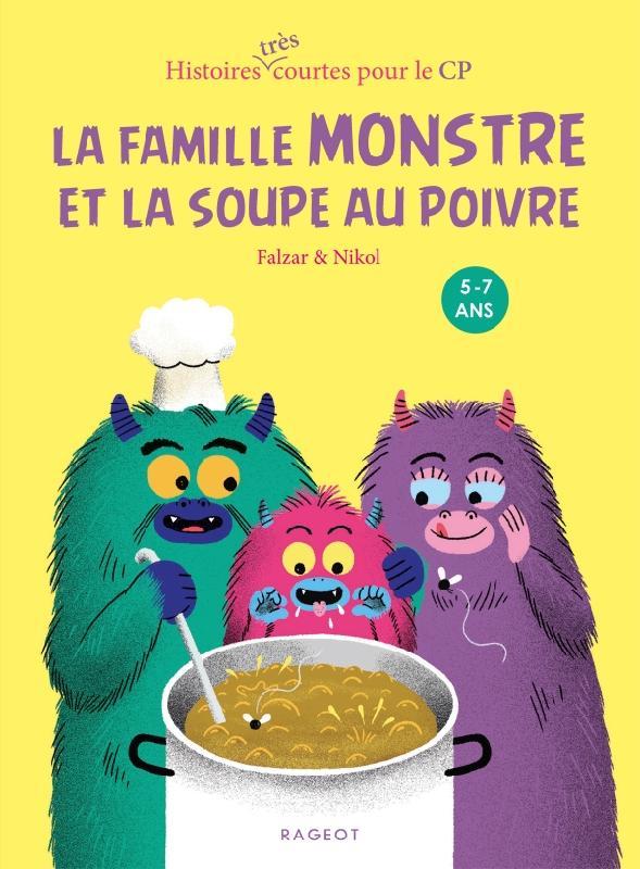 La famille Monstre et la soupe au poivre