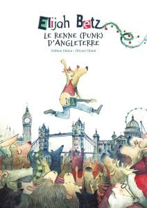 Samedi 24 octobre – Dédicace, lecture et musique avec Hélène Gloria et Olivier Chéné pour la sortie de Elijah Betz, le renne (punk) d'Angleterre