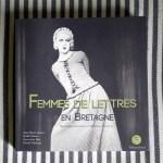 Femmes de lettres en Bretagne, aux éditions Goater – Un matrimoine littéraire en 246 portraits