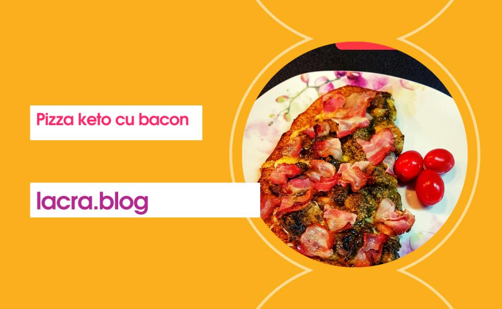 Pizza keto cu bacon