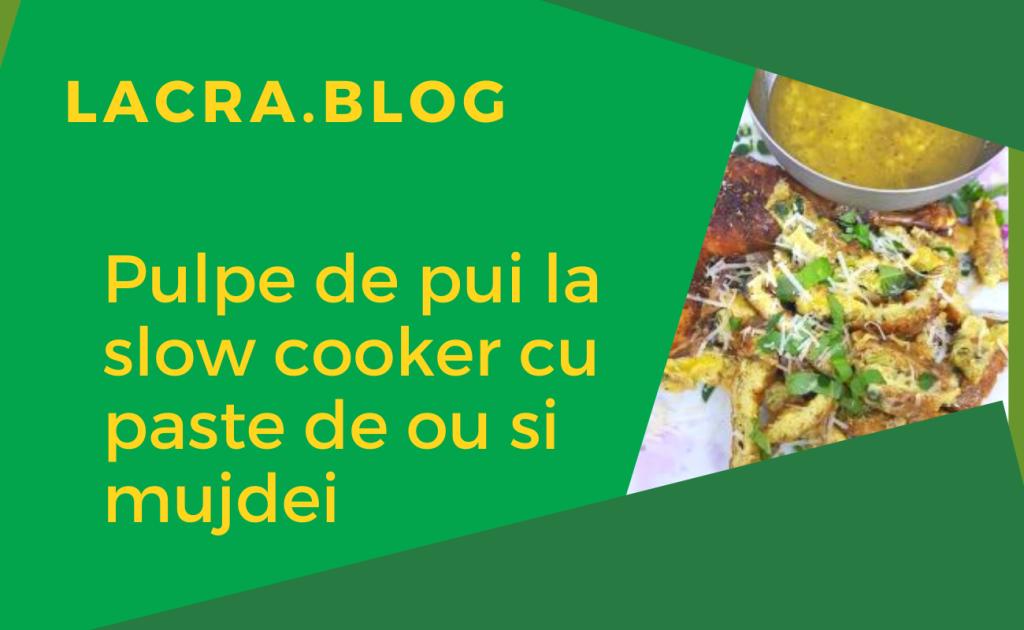 Pulpe de pui cu paste de ou retete keto slow cooker
