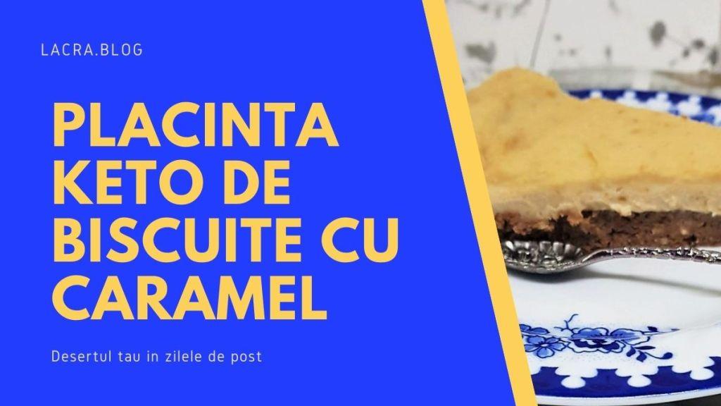 Placinta-keto-de-biscuite-cu-caramel