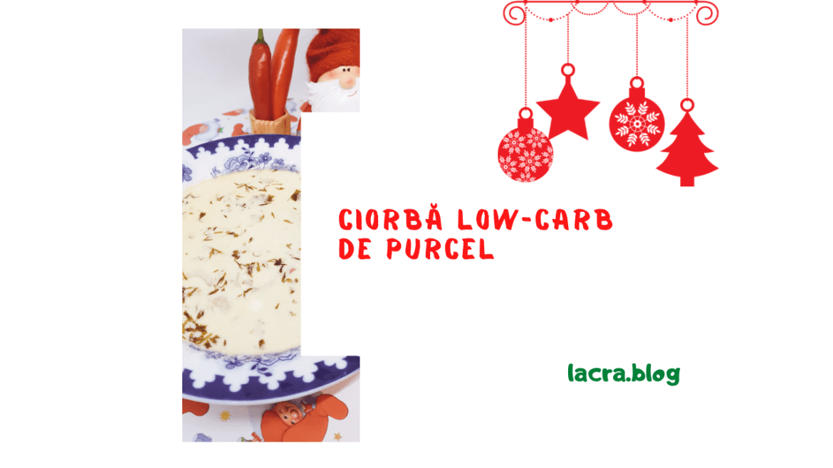 Ciorbă low-carb de purcel