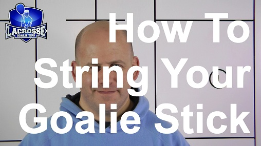 How To String a Lacrosse Goalie Stick