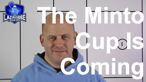 The Minto Cup Is Coming To My Town!!