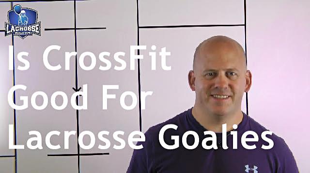 Is CrossFit Good For Lacrosse Goalies
