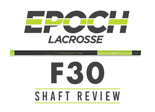 epoch-f30-lacrosse-shaft-review