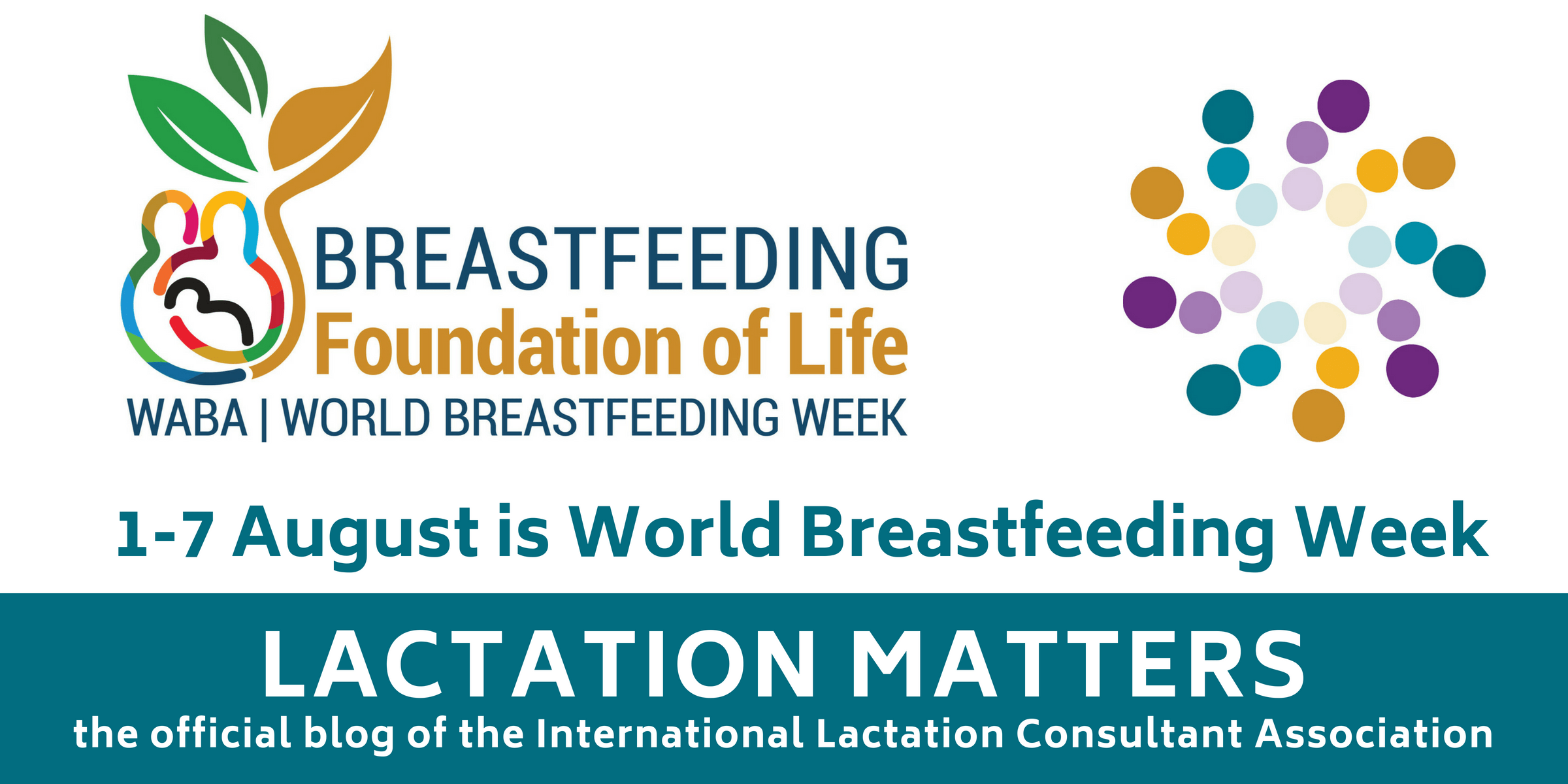 Get Ready For World Breastfeeding Week 1 7 August 2018