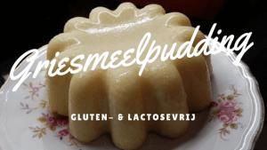 Gluten- en lactosevrije griesmeelpudding