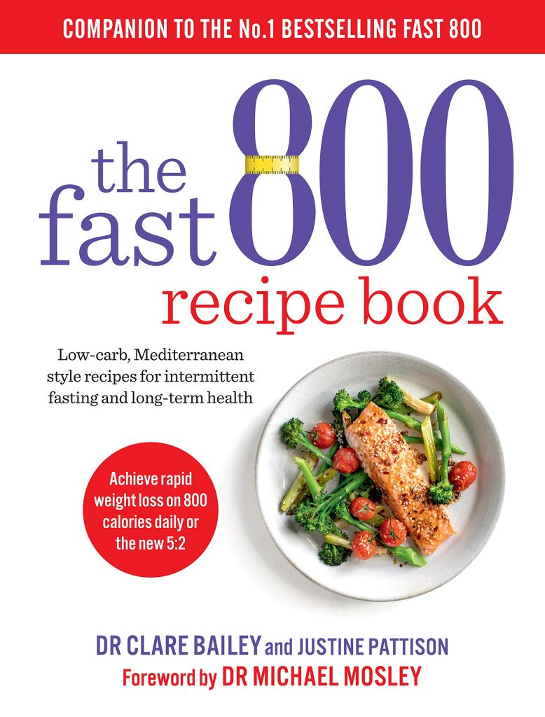 The cover of the book, the Fast 800 Recipe Book, a best-seeling guide to dieta intermitente