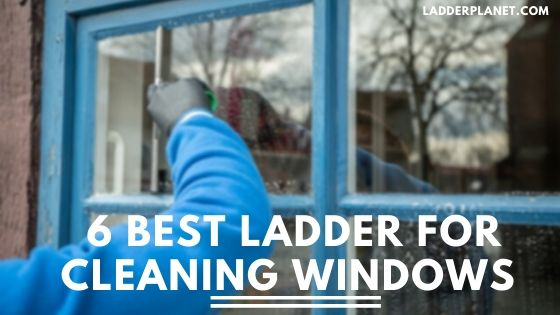 Ladder For Cleaning Windows