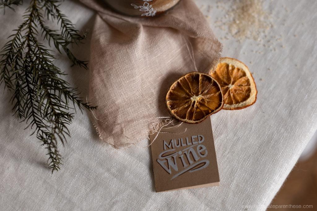 orange séchées et mulled wine DIY