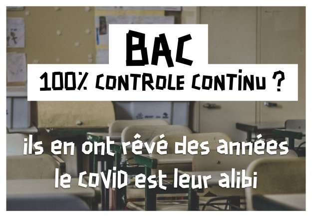 200423 - Visuel contre le bac en contrôle continu by Solidaires - La Déviation