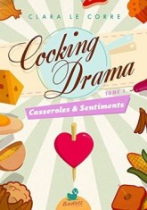 cooking-drama,-tome-1---casseroles-et-sentiments-844616-264-432