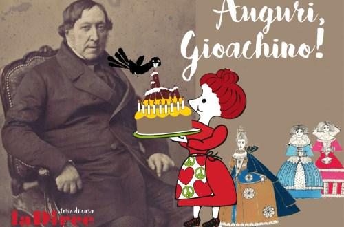 Auguri, Gioachino!