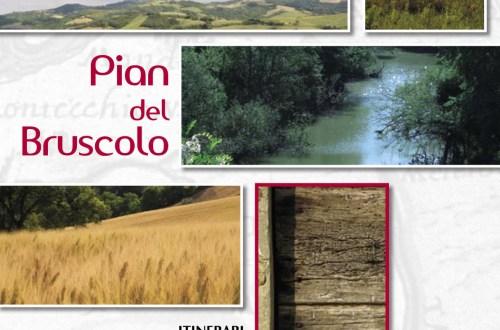 Pian del Bruscolo, itinerari