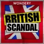 True Crime podcast tips: British Scandal