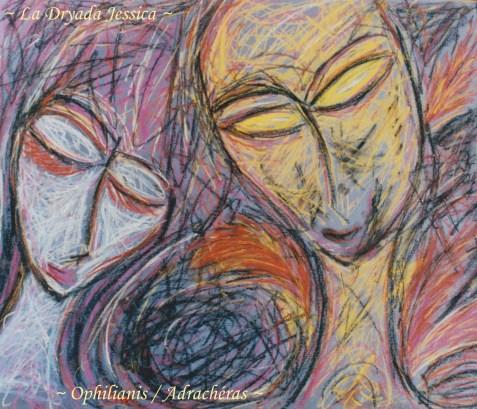 ~ Ophilianis et Adrachéras ~ Pastel sur papier 50/60cm ~ 2009 ~
