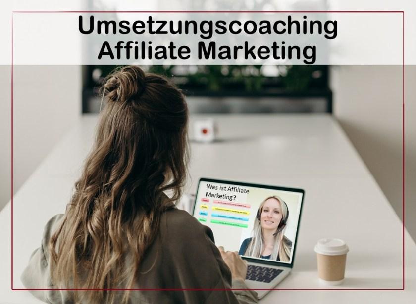 Umsetzungscoaching für Affiliate Marketing.