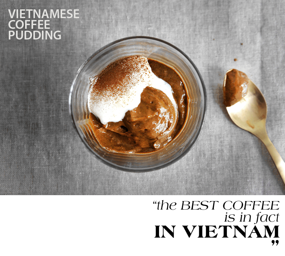 Lady And Pups Vietnam Has Best Coffee Pudding