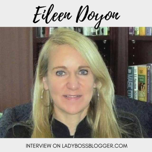Female entrepreneur lady boss blogger Eileen Doyon author