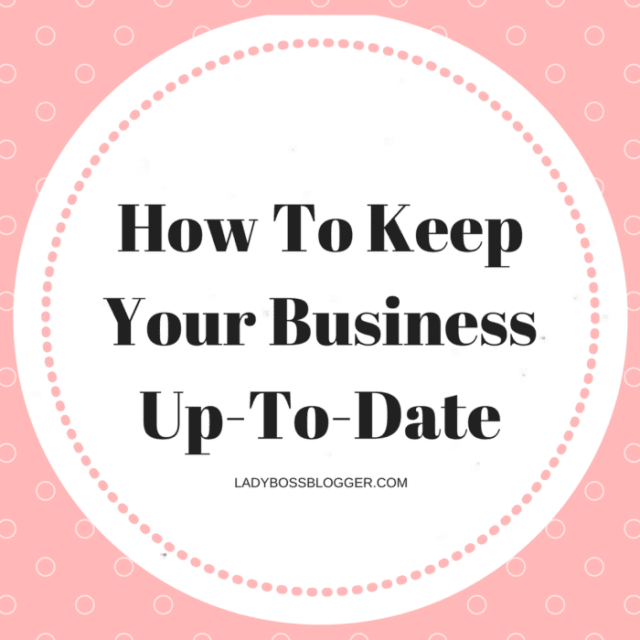 Entrepreneurial resources by female entrepreneurs on how to keep your business up-to-date on ladybossblogger