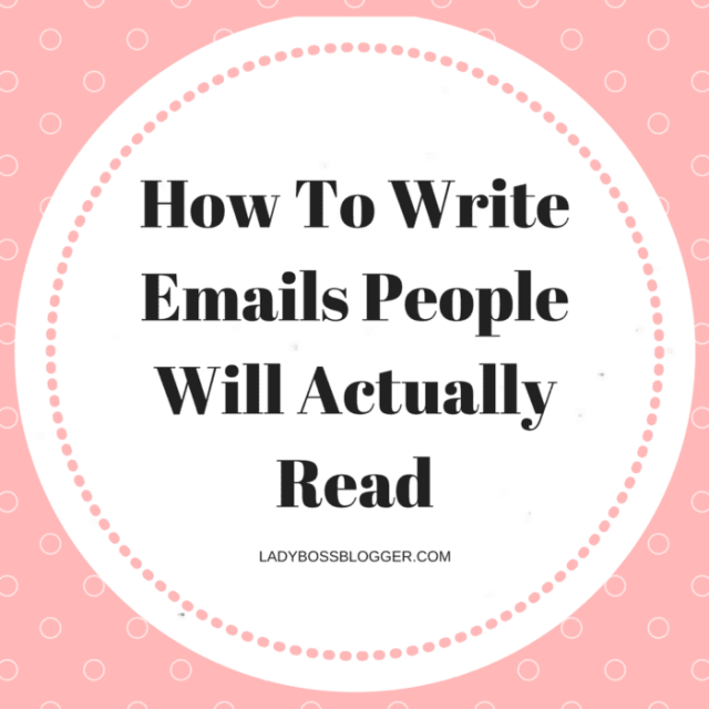 Entrepreneurial resources by female entrepreneurs on ladybossblogger How To Write Emails People Will Actually Read