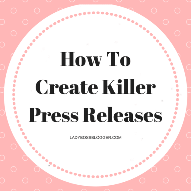 Entrepreneurial resources by female entrepreneurs written by Kristin Marquet on ladybossblogger How To Create Killer Press Releases