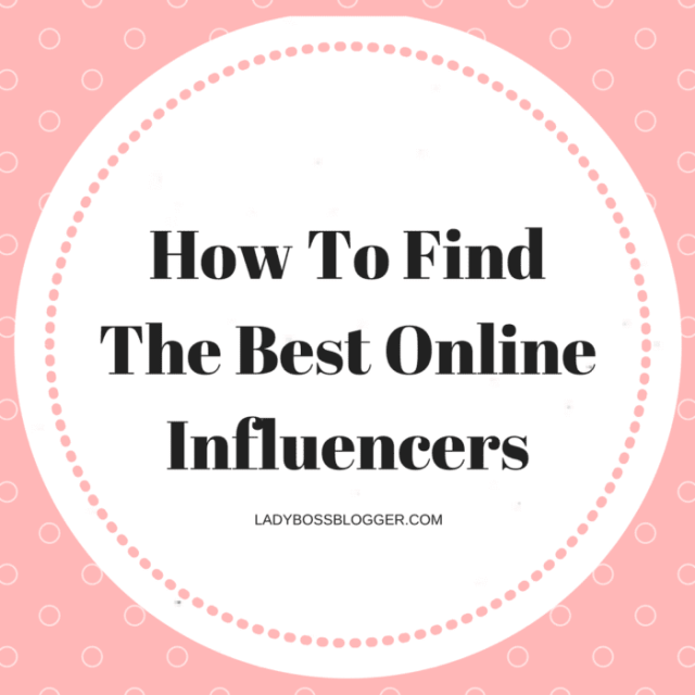 Entrepreneurial resources by female entrepreneurs How To Find The Best Online Influencers