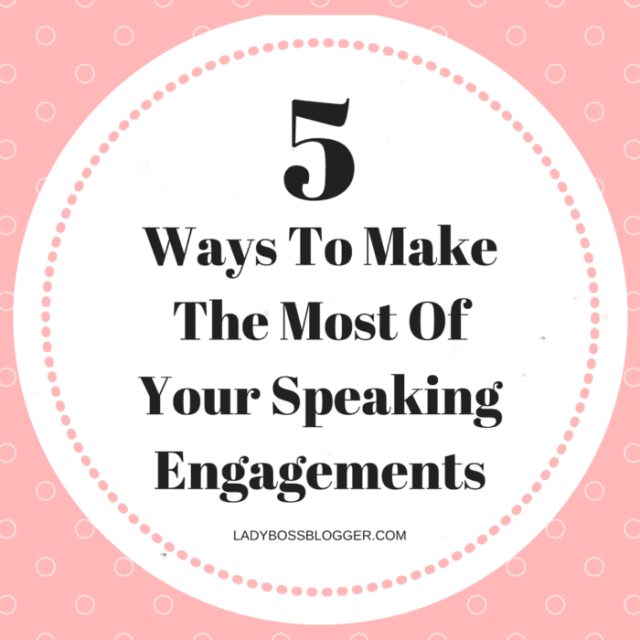 Entrepreneurial resources by female entrepreneurs written by Tannya Bernadette 5 Ways To Make The Most Of Your Speaking Engagements