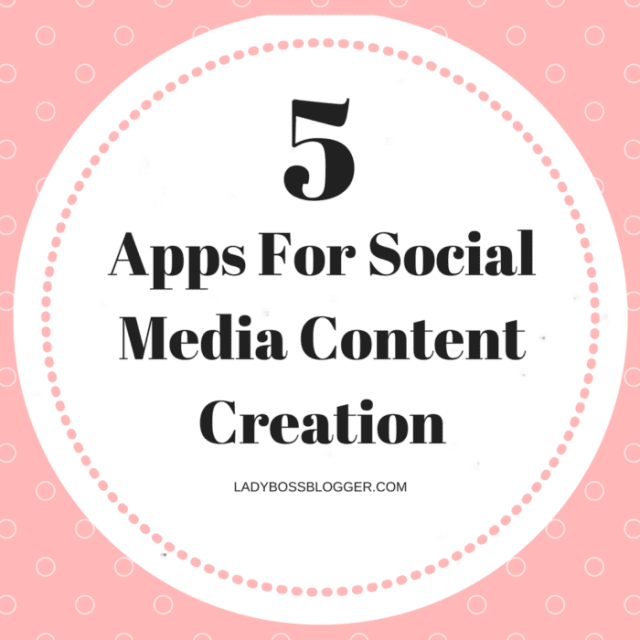 Entrepreneurial resources by female entrepreneurs written by Ally Wilinski 5 Apps For Social Media Content Creation
