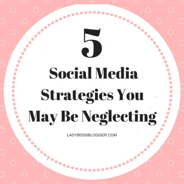 Entrepreneur resources by female entrepreneurs written by Brittany Erin Gray 5 Social Media Strategies You May Be Neglecting