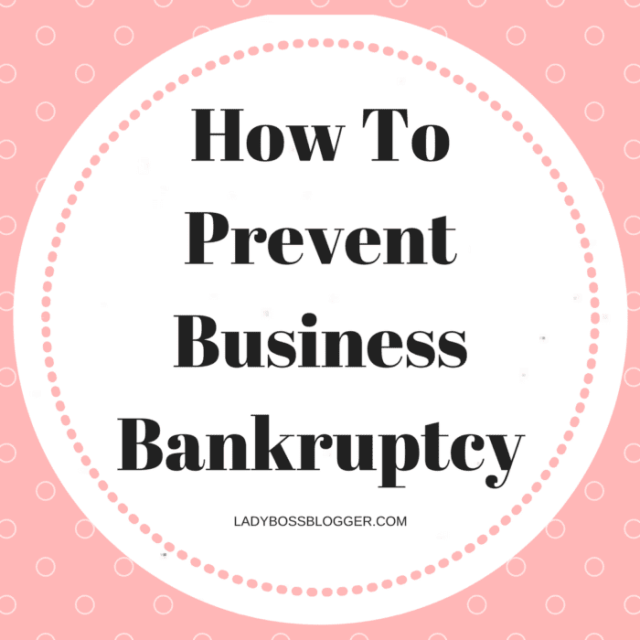 How To Prevent Business Bankruptcy written by Gail Wilson