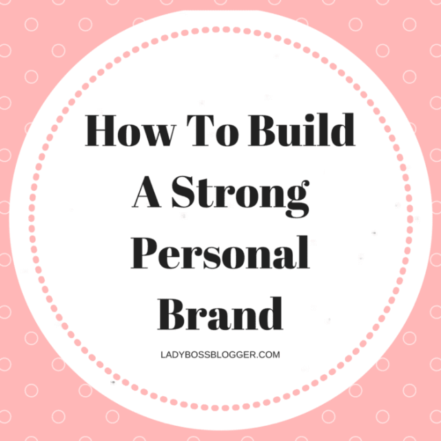 Entrepreneur resources and tips by female entrepreneurs written by Charli K. Matthews How To Build A Strong Personal Brand