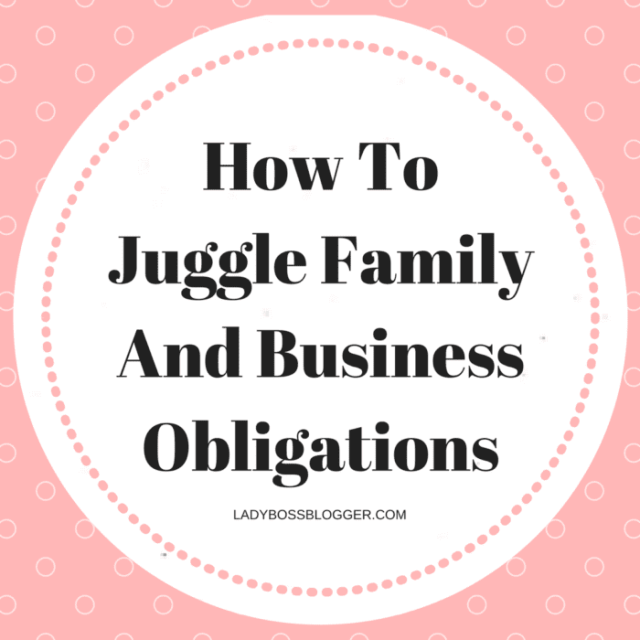 Entrepreneur resources and tips by female entrepreneurs written by LaTonya Fourte'-Lyles How To Juggle Family And Business Obligations