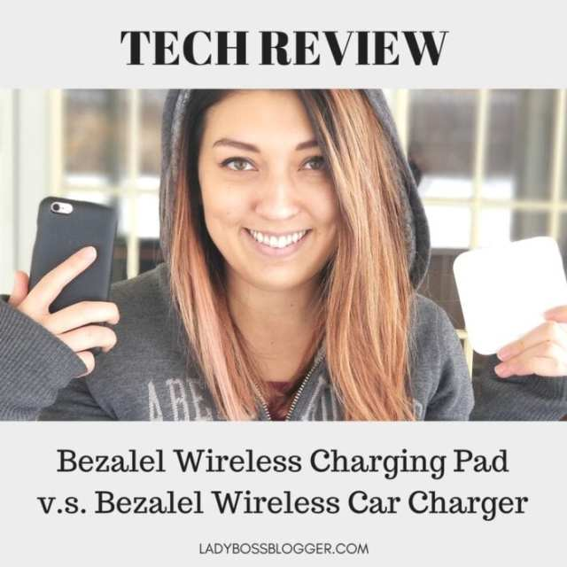 Bezalel Wireless Charging Pad v.s. Bezalel Wireless Car Charger Elaine Rau on ladybossblogger tech review