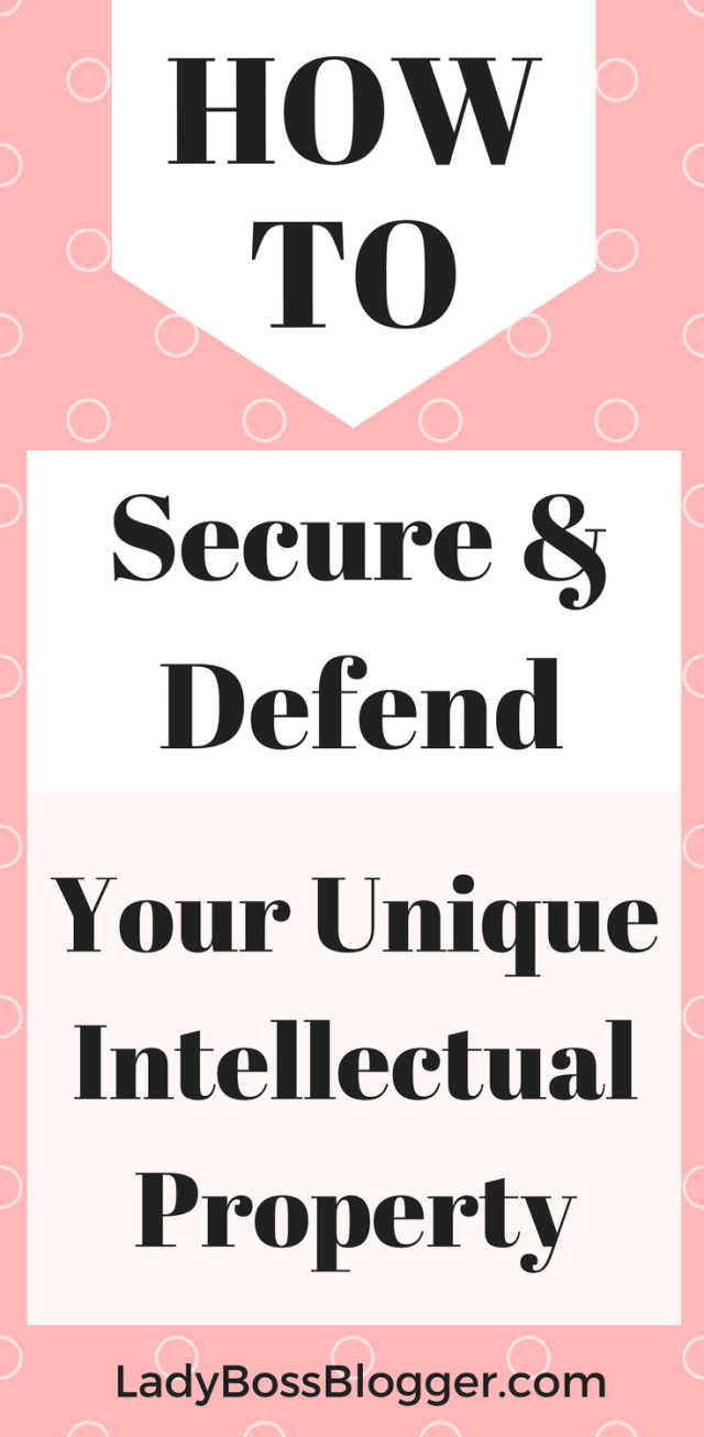 How To Secure And Defend Your Unique Intellectual Property #intellectual #property #intellectualproperty