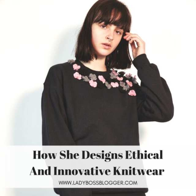 Female entrepreneur interview on ladybossblogger featuring Caitlin Charles-Jones Ethical And Innovative Knitwear