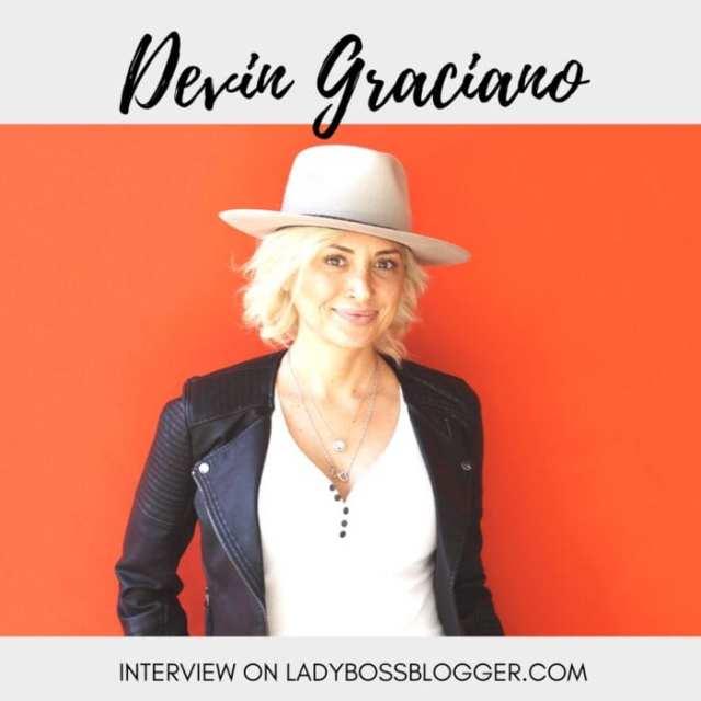 Female entrepreneur Interview on ladybossblogger Devin Graciano