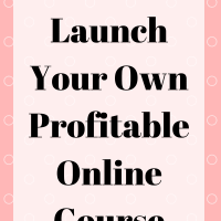 How To Launch Your Own Profitable Online Course