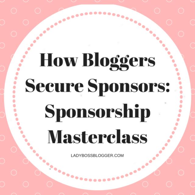 How Bloggers Secure Sponsors_ Sponsorship Masterclass Female Entrepreneur & Business Tips LadyBossBlogger.com (2)