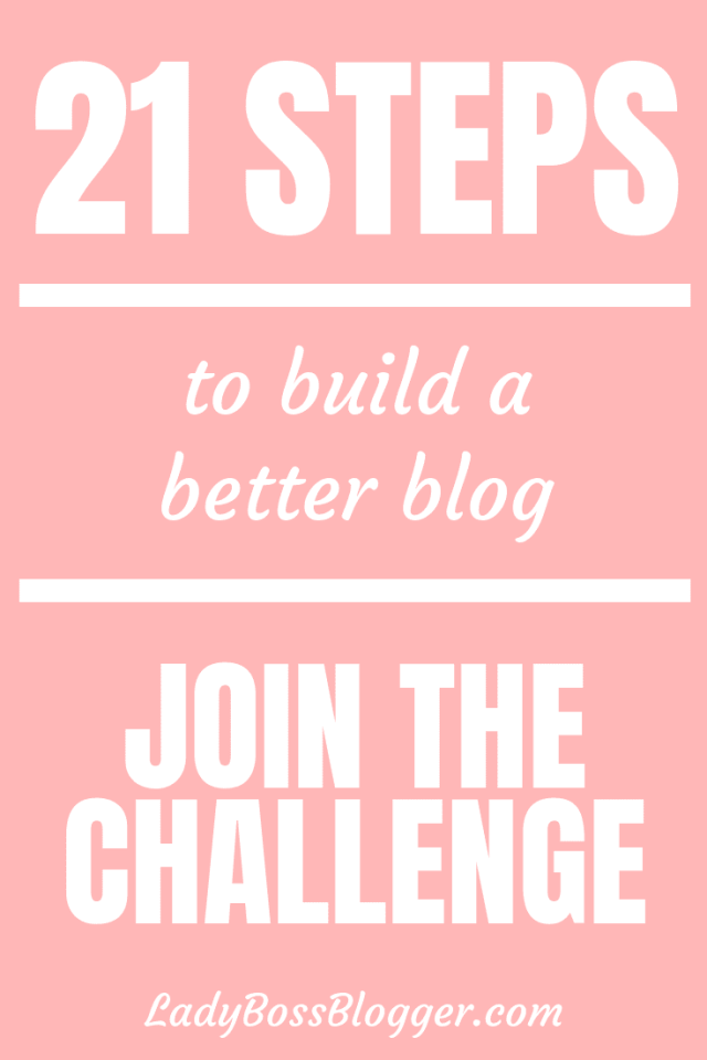21 Days To Build A Better Blog Elaine Rau founder of LadyBossBlogger.com