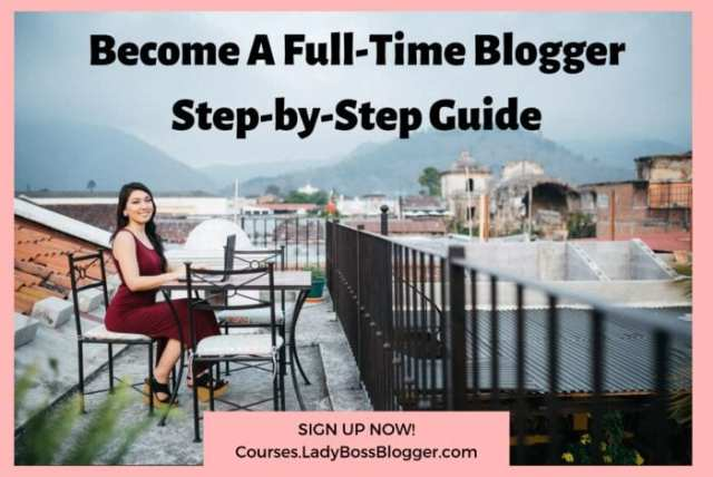 Become a full time blogger ladybossblogger elaine rau