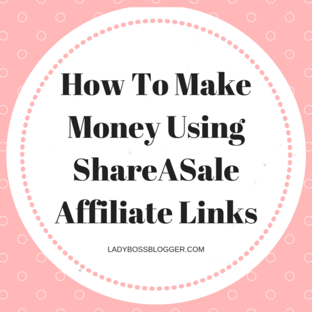 How To Make Money Using ShareASale Affiliate Links