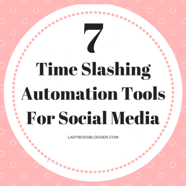 7 Time Slashing Automation Tools For Social Media