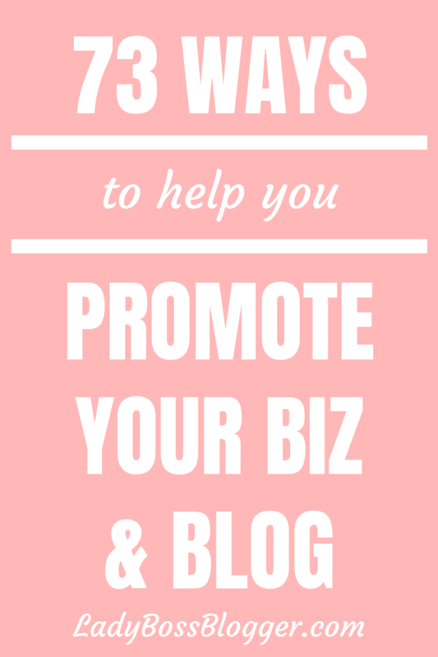 73 WAYS TO PROMOTE YOUR BLOG Elaine Rau founder of LadyBossBlogger.com