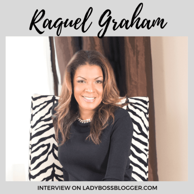 Raquel Graham interview on ladybossblogger.com