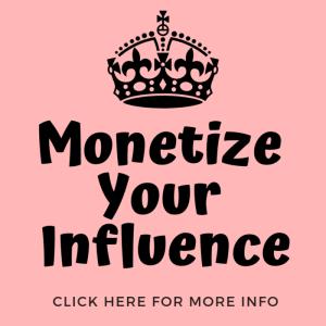 monetize your influence ladybossblogger